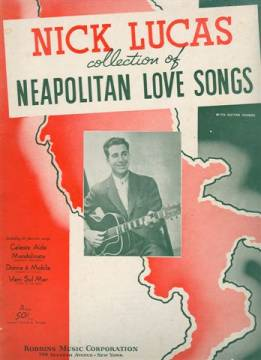 Nick Lucas - Collection of Neapolitan Love Songs